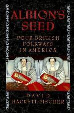 Albion's Seed: Four British Folkways in America (America a Cultural Hi-ExLibrary