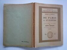 1921 DE PARIS A CYTHERE DE G DE NERVAL BOIS DE OUVRE INTRO H CLOUARD CHEZ BOSSAR