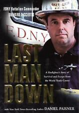 G, Last Man Down: A Firefighter's Story of Survival and Escape from the World Tr