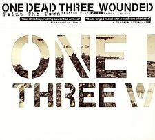 One Dead Three Wounded Paint the Town CD