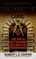 Cracking the Freemason's Code: The Truth About Solomon's Key and the...