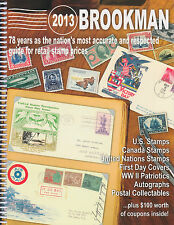 Brookman 2013 Catalog, US, Canada, UN, FDC, Patrioritcs, Autographs ++. NEW