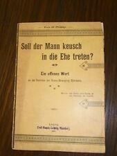 """alte Broschüre """"Soll der Mann keusch in die Ehe treten"""" von 1895 Leipzig"""