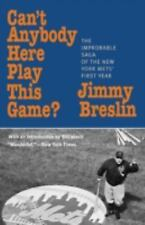 Can't Anybody Here Play This Game?: The Improbable Saga of the New York Met's Fi
