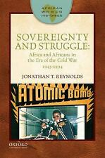 African World Histories: Sovereignty and Struggle : Africa and Africans in...
