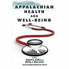 Appalachian Health and Well-Being, , Very Good Book