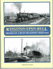 Kingston-upon-Hull. Images of a Rich Transport Heritage
