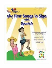 My First Songs in Sign with Spanish : With Boca Beth My First Songs in Sign...