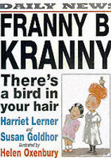 Franny B. Kranny, There's a Bird in Your Hair, Harriet Goldhor Lerner, Susan Gol