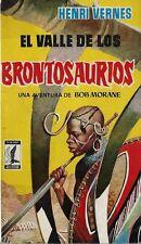 RARISSIME EO ESPAGNOLE HENRI VERNES + BOB MORANE : EL VALLE DE LOS BRONTOSAURIOS