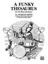 Funky Thesaurus for the Rock Drummer, A; Dowd, Charles, ALFRED - 3334