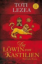 Die Löwin von Kastilien von Toti Lezea, UNGELESEN