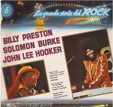LA GRANDE STORIA DEL ROCK 06 Billy Preston/Solomon Burke/John Lee Hooker (1981)