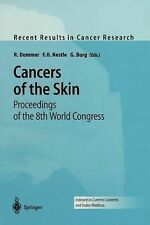 Recent Results in Cancer Research Ser.: Cancers of the Skin : Proceedings of...