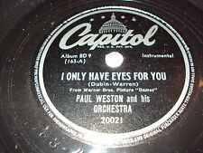 W/5/13 Schellackplatte I ONLY HAVE EYES FOR YOU – Paul Weston and his Orchestra