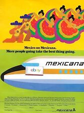 MEXICANA AIRLINES MORE PEOPLE GOING TAKE THE BEST THING GOING 1978 727 AD