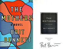 Brit Bennett~PERSONALLY SIGNED~The Mothers~1st1/st HC ~ Author's Debut Novel