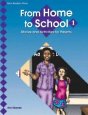 From Home To School: Stories And Activities For Parents by New Readers Press
