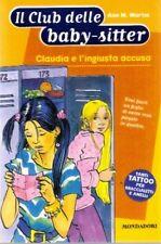 Claudia e l'ingiusta accusa. Il Club delle baby-sitter N 40 - Mondadori