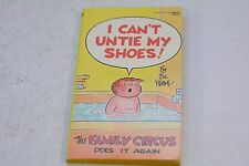 THE FAMILY CIRCUS I Can't Untie My Shoes by Bill Keane THE FAMILY CIRCUS 1982