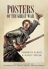 Posters of the Great War: Published in association with Historial de la Grande G