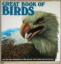 GREAT BOOK OF BIRDS ~ FULL COLOR ILLUS OF 600 SPECIES & THEIR HABITS ~ 1st PRINT