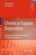 Chemical Vapour Deposition : An Integrated Engineering Design for Advanced...