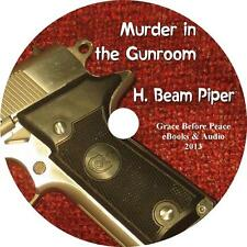 Murder in the Gunroom, H. Beam Piper Mystery Suspense Audiobook on 6 Audio CDs