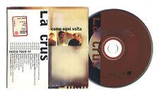 Cd PROMO LA CRUS Come ogni volta cds cd singolo single Mauro Ermanno Giovanardi