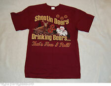 MENS Tee Shirt SHOOTIN DEERS DRINKING BEERS..HOW I ROLL Wine Color L 42-44