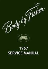 1967 Buick Cadillac Chevrolet Fisher Body Service Repair Shop Manual