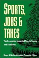 Sports, Jobs, and Taxes: The Economic Impact of Sports Teams and Stadi-ExLibrary