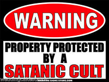 Satanic Cult Funny Warning Sign Sticker Decal DZ WS287