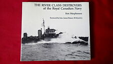 WW2 Canadian RCN The River Class Destroyers of the RCN Reference Book
