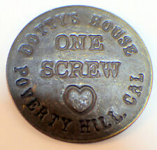 Dotty'S House Poverty Hill One Screw Brothel Token Good For All Night