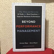 Beyond Performance Management : Why, When, and How to Use 40 Tools Hope HCDJ 1st