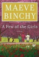 A Few of the Girls: Stories by Binchy, Maeve, Good Book
