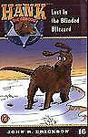 Lost in the Blinded Blizzard (Hank the Cowdog, No. 16)