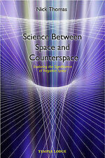 Science Between Space and Counterspace: Exploring the Significance of...
