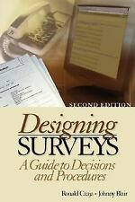 Designing Surveys: A Guide to Decisions and Procedures (Undergraduate -ExLibrary