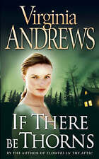 If There Be Thorns (Dollenganger Family 3), By Virginia Andrews,in Used but Acce