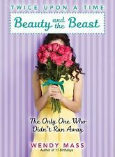 Twice upon a Time: Beauty and the Beast : The Only One Who Didn't Run Away 3...