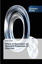 Effect of Ozonation on Selected Properties of Starches by Catal Hatice (2014,...