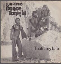"7"" Surf-Riders Dance Tonight / Thats My Life 70`s GL RP 1780"