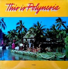THIS IS POLYNESIA - POLYNESIAN CULTURAL CENTER LABEL - 1983 LP - STILL SEALED