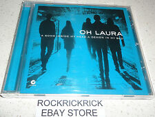 OH LAURA - A SONG INSIDE MY HEAD A DEMON IN MY BED -10 TRACK CD- (EXCELLENT)