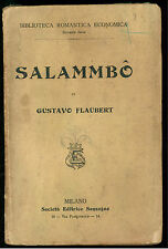FLAUBERT GUSTAVO SALAMMBO' SONZOGNO BIBLIOTECA ROMANTICA ECONOMICA 320