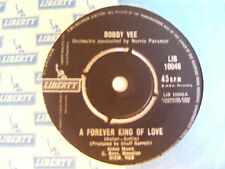 BOBBY VEE A Forever Kind Of Love / Remember me huh!  Ex+ Liberty UK 1962 7""