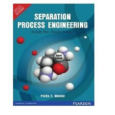 Separation Process Engineering : Includes Mass Transfer Analysis by Phillip C...