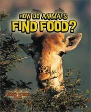 How Do Animals Find Food? What Is a Bat by Bobbie Kalman (2000, Paperback)
